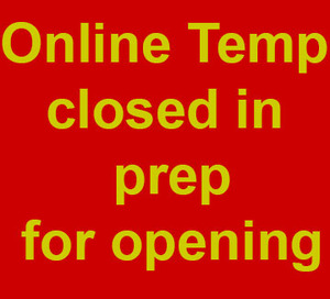 Online Temporarily Closed in Preparation of Opening to Walk-ins